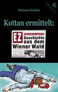 Kottan ermittelt: Geschichte aus dem Wiener Wald als Buch (gebunden)