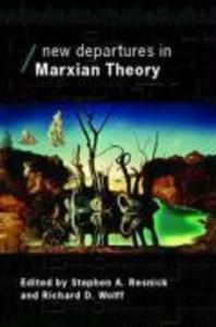 New Departures in Marxian Theory als Taschenbuch