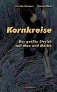 Kornkreise - Der größte Streich seit Max und Moritz