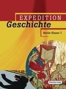 Expedition Geschichte 1 - Ausgabe 2006. Berlin
