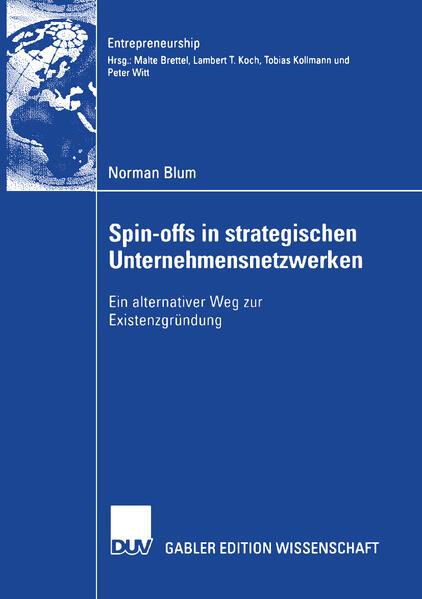 Spin-offs in strategischen Unternehmensnetzwerk...