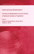Internalizing Globalization: The Rise of Neoliberalism and the Decline of National Varieties of Capitalism