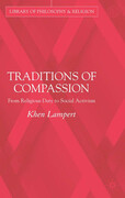 Traditions of Compassion: From Religious Duty to Social Activism
