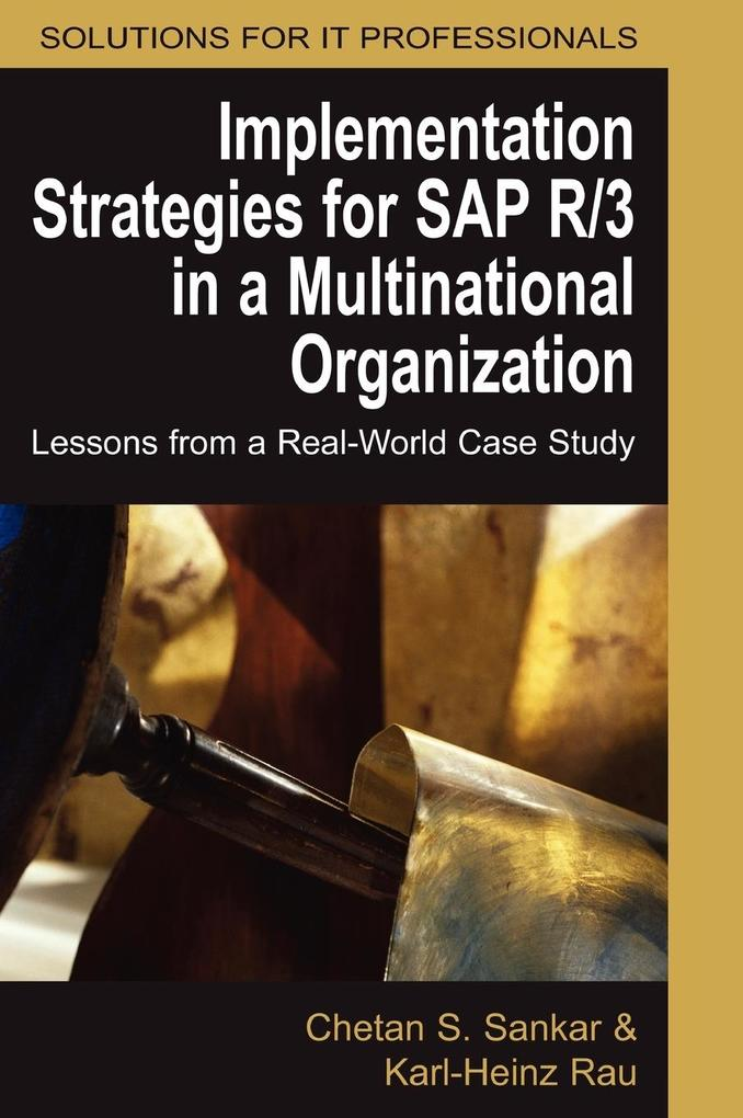 Implementation Strategies for SAP R/3 in a Mult...