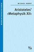 "Aristoteles' "" Metaphysik XII """