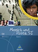 Mensch und Politik 3. Schülerband. Gemeinschaftskunde / GWG. Ausgabe G8. Baden-Württemberg