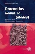 Dracontius, 'Romul. '10 ('Medea')