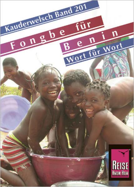 Fongbé für Benin - Wort für Wort. Kauderwelsch ...