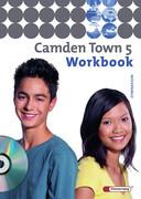 Camden Town 5. Workbook mit CD. Gymnasium