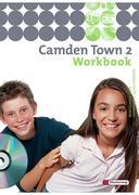 Camden Town 2. Workbook mit CD. Realschule und verwandte Schulformen