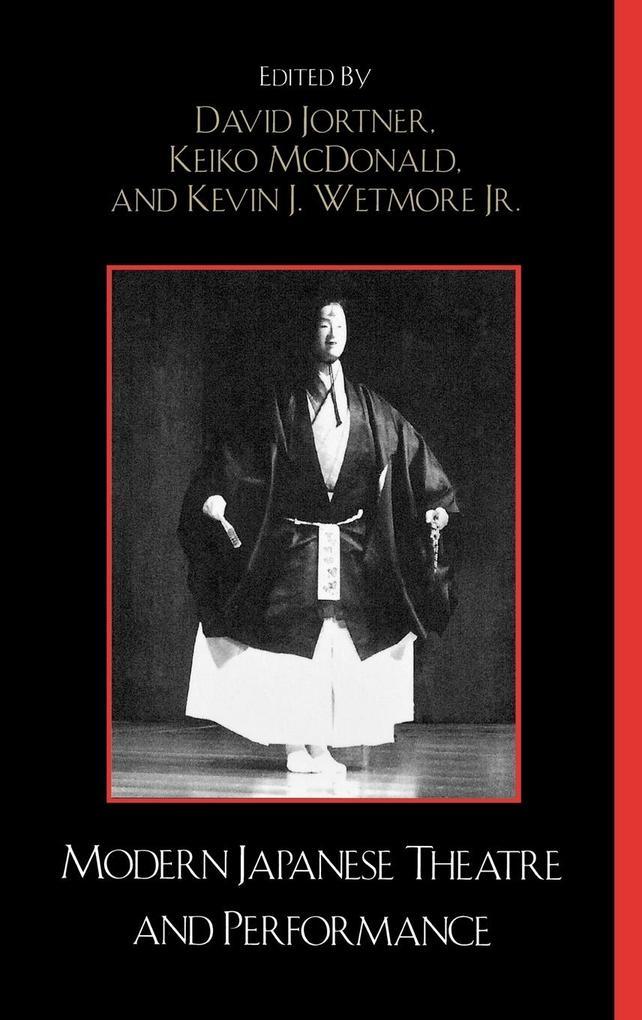 Modern Japanese Theatre and Performance als Buch (gebunden)
