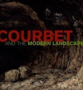 Courbet and the Modern Landscape