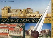 Ancient Lebanon: Monuments Past & Present