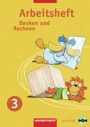 Denken und Rechnen 3. Arbeitsheft mit CD-ROM. Grundschule. Nordrhein-Westfalen, Hessen, Niedersachsen und Schleswig-Holstein