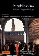 The Values of Republicanism in Early Modern Europe