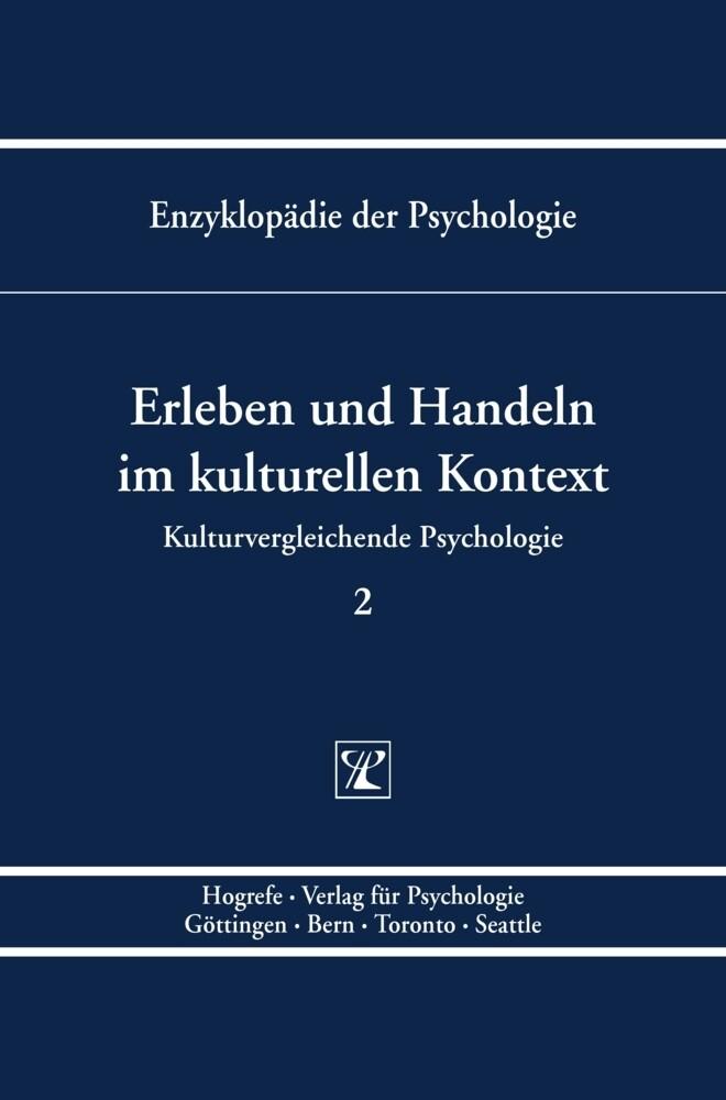 Kulturvergleichende Psychologie 2. Erleben und ...