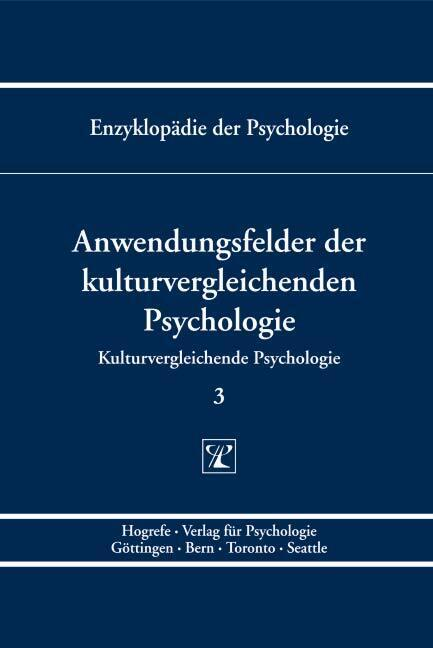 Kulturvergleichende Psychologie 3. Anwendungsfe...