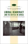 Liberal Democracy and Its Critics in Africa