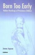 Born Too Early: Hidden Handicaps of Premature Children
