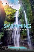 Swimming with Gandhi and Einstein