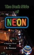 The Dark Side of Neon