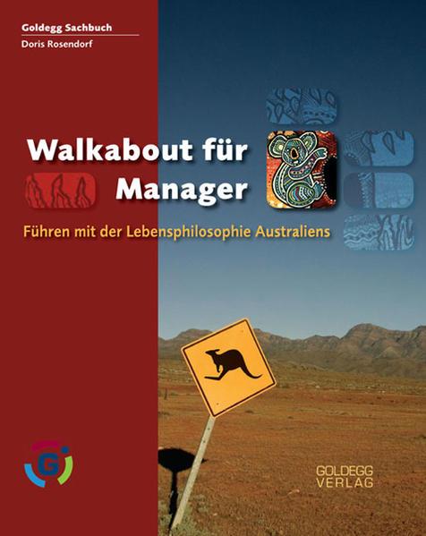 Walkabout für Manager als Buch von Doris Rosendorf