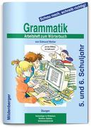 Schau nach, schreib richtig! Grammatik. Arbeitsheft zum Wörterbuch