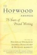 The Hopwood Awards: 75 Years of Prized Writing