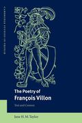The Poetry of Fran OIS Villon: Text and Context