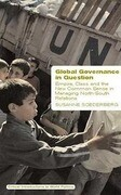 Global Governance in Question: Empire, Class and the New Common Sense in Managing North-South Relations
