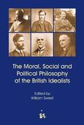 Moral, Social and Political Philosophy of the British Idealists