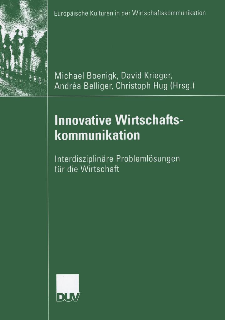 Innovative Wirtschaftskommunikation als Buch von