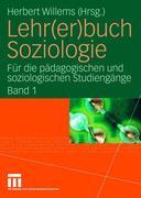 Lehr(er)buch Soziologie 1