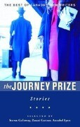 The Journey Prize Stories: From the Best of Canada's New Writers