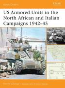 Us Armored Units in the North African and Italian Campaigns 1942-1943