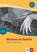 Caminos 1. Misterio de Familia