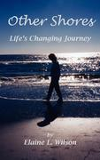 Other Shores: Life's Changing Journey