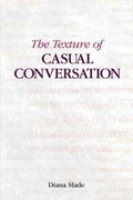 The Texture of Casual Conversation: A Multidimensional Interpretation