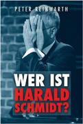 Wer ist Harald Schmidt?
