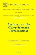 Lectures on the Curry-Howard Isomorphism