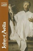 John of Avila: Audi, Filia--Listen, O Daughter