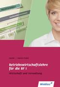 Betriebswirtschaftslehre für die BF I