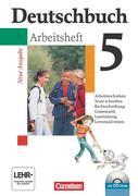 Deutschbuch Gymnasium 5. Schuljahr. Allgemeine Ausgabe. Arbeitsheft mit Lösungen und CD-ROM. Neubearbeitung