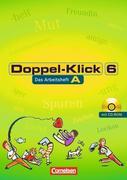 Doppel-Klick - Allgemeine Ausgabe, Nord, Nordrhein-Westfalen. 6. Schuljahr. Arbeitsheft A mit Lösungen und CD-ROM