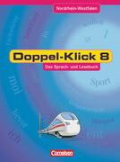 Doppel-Klick - Nordrhein-Westfalen. 8. Schuljahr. Schülerbuch