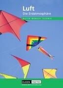 Luft Lehrbuch. Natur, Mensch, Technik