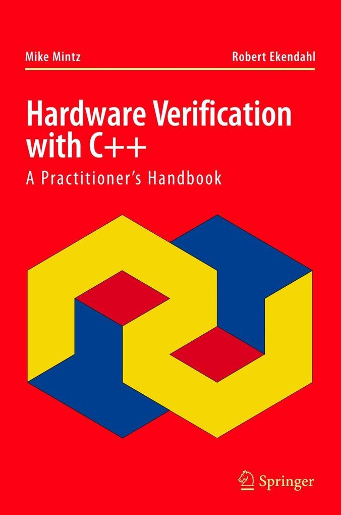 Hardware Verification with C++: A Practitioner ...