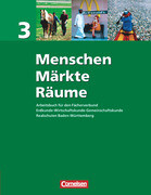 Menschen - Märkte - Räume 3 / Schülerbuch / BW