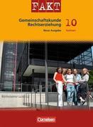Fakt Gemeinschaftskunde/Rechtserziehung. Mittelschule Sachsen 10. Schuljahr - Schülerbuch. Neue Ausgabe