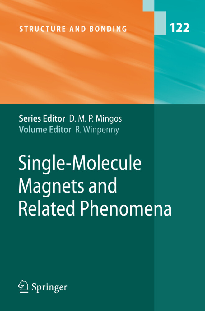 Single-Molecule Magnets and Related Phenomena a...